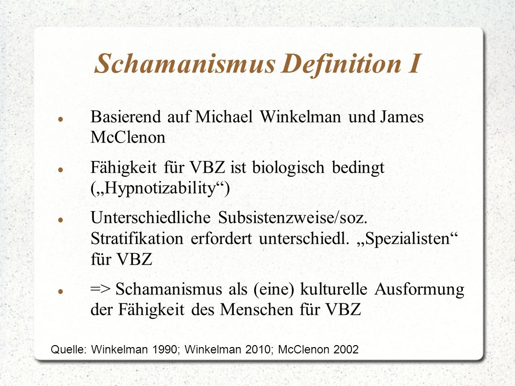 Schamanismus Definition I
