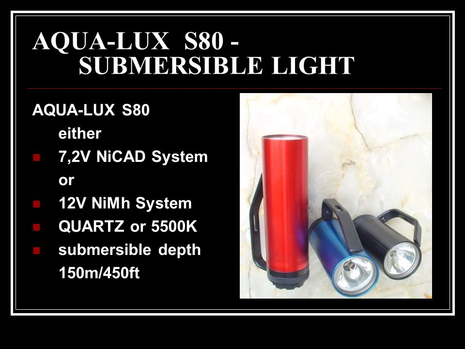 AQUA-LUX S80 - SUBMERSIBLE LIGHT