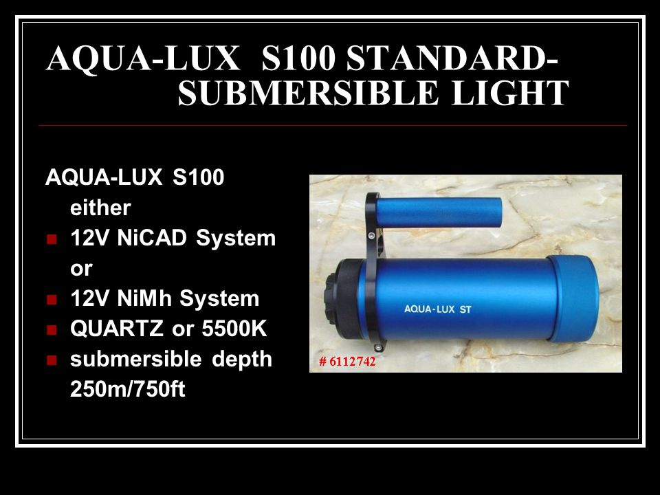 AQUA-LUX S100 STANDARD- SUBMERSIBLE LIGHT