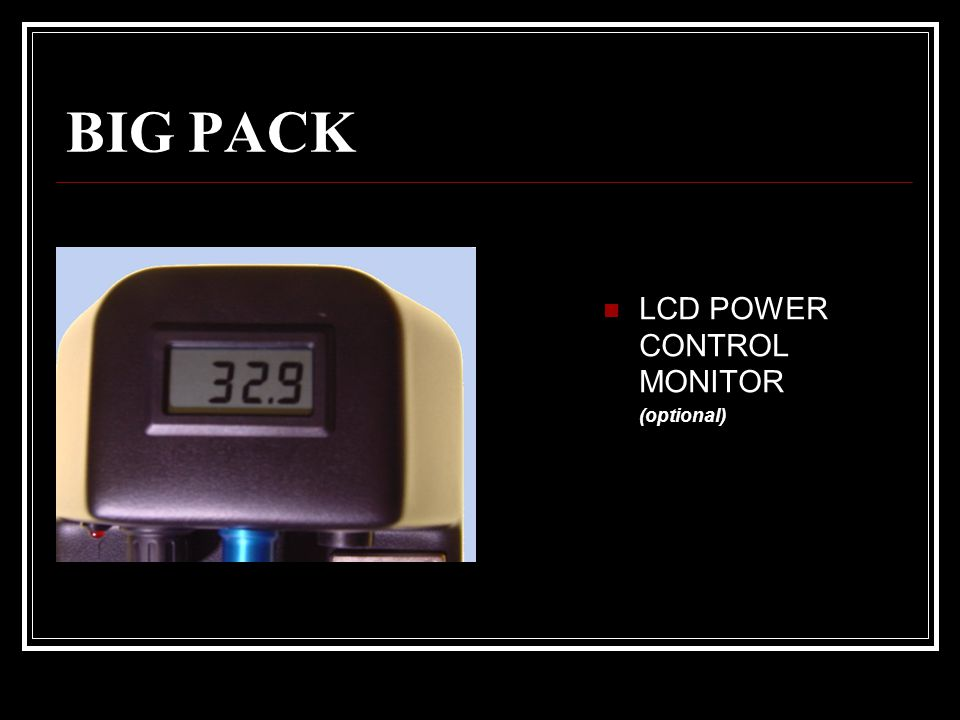 BIG PACK LCD POWER CONTROL MONITOR (optional)