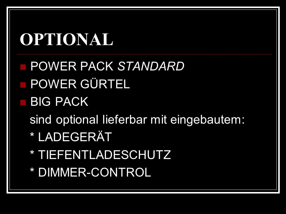 OPTIONAL POWER PACK STANDARD POWER GÜRTEL BIG PACK