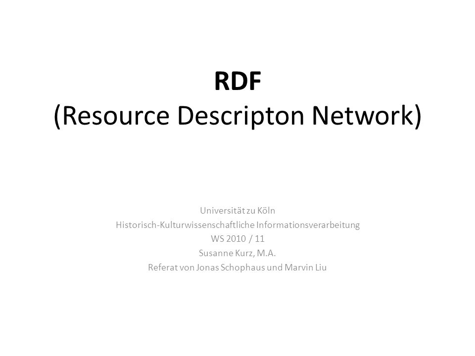 RDF (Resource Descripton Network)