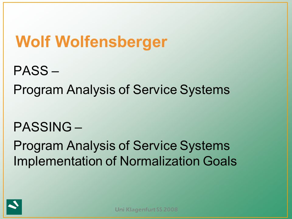 Wolf Wolfensberger PASS – Program Analysis of Service Systems