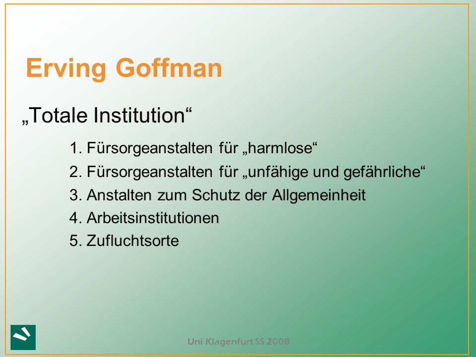 "Erving Goffman ""Totale Institution"