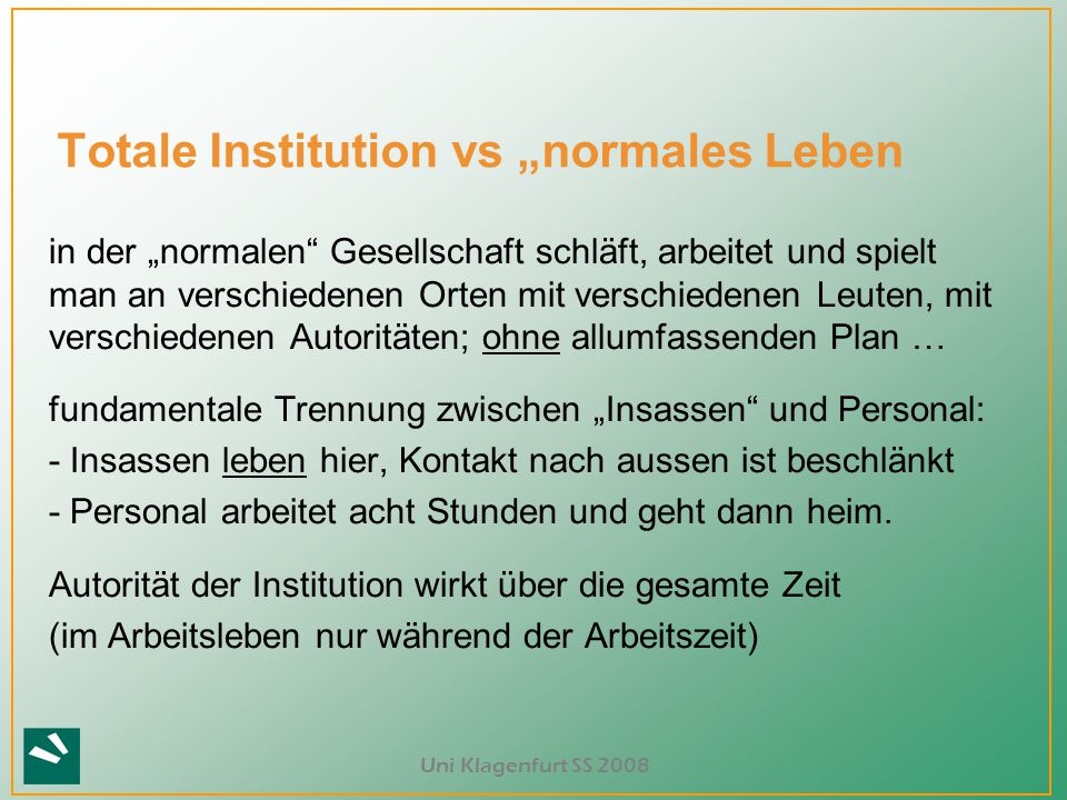 "Totale Institution vs ""normales Leben"