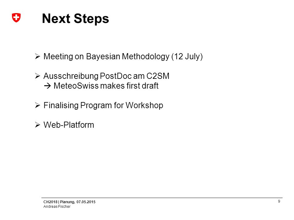 Next Steps Meeting on Bayesian Methodology (12 July)