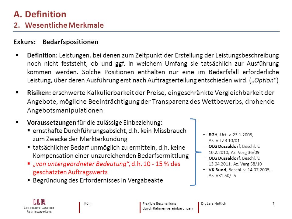A. Definition 2. Wesentliche Merkmale Exkurs: Bedarfspositionen