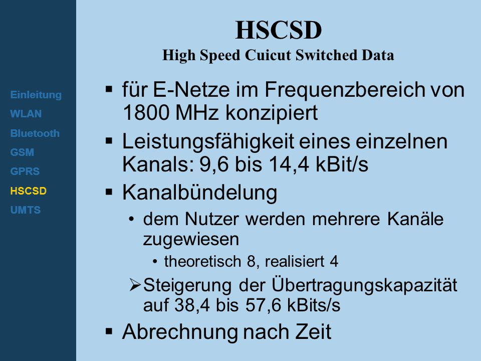 HSCSD High Speed Cuicut Switched Data