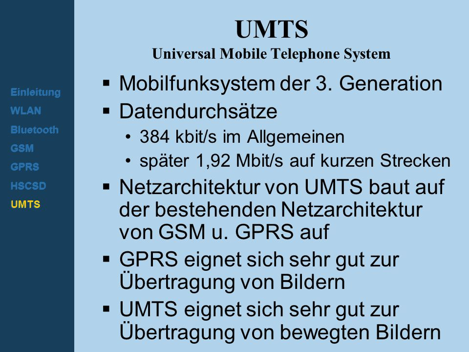 UMTS Universal Mobile Telephone System