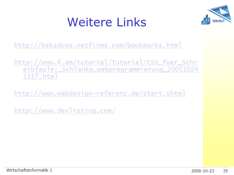 Weitere Links http://keksdose.netfirms.com/bookmarks.html