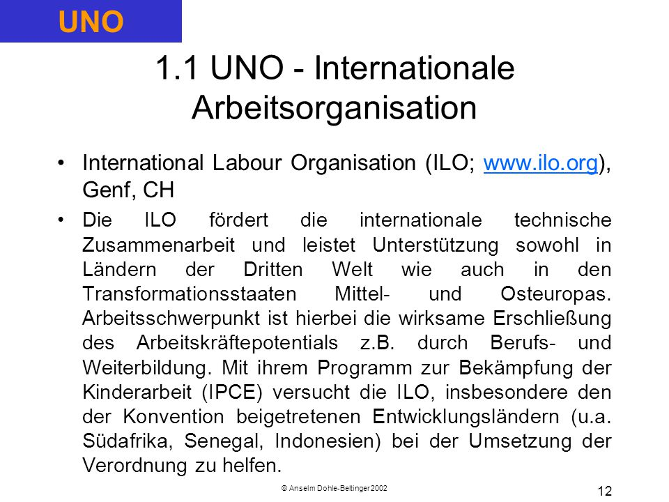 1.1 UNO - Internationale Arbeitsorganisation