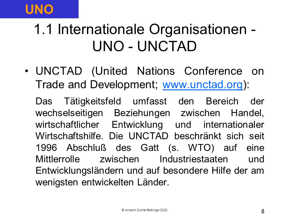 1.1 Internationale Organisationen - UNO - UNCTAD