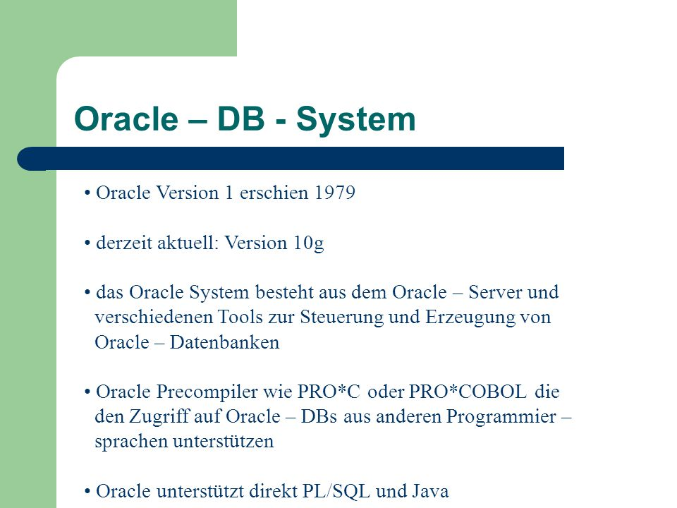 Oracle – DB - System Oracle Version 1 erschien 1979