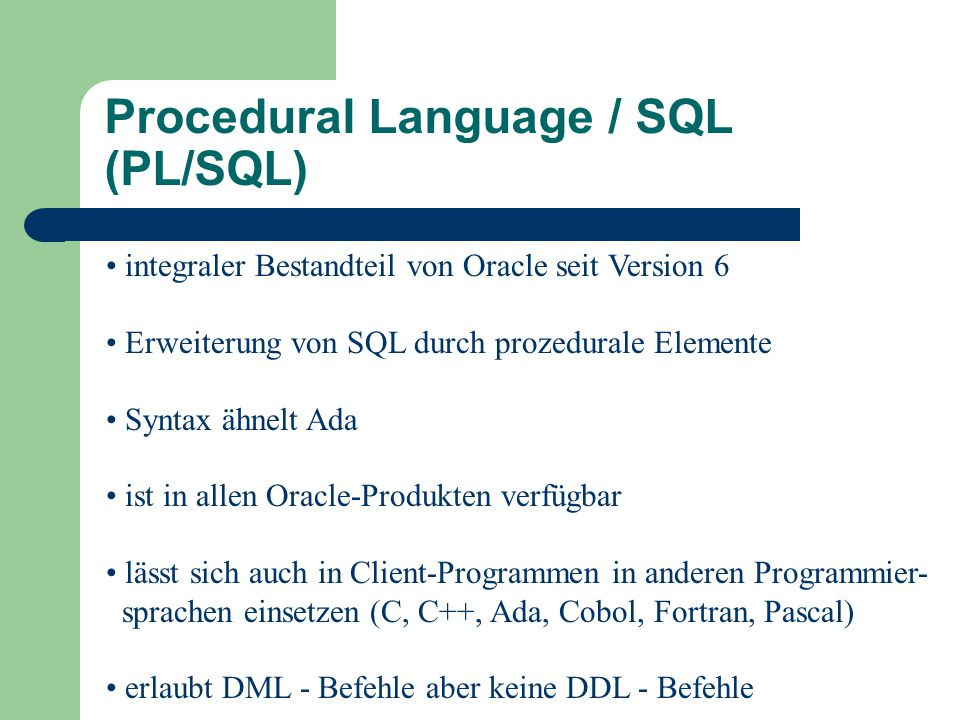 Procedural Language / SQL (PL/SQL)