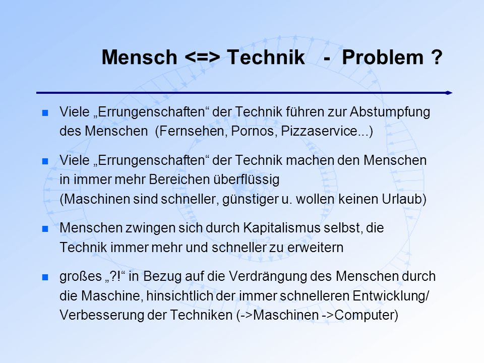 Mensch <=> Technik - Problem