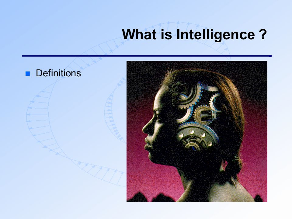 What is Intelligence Definitions