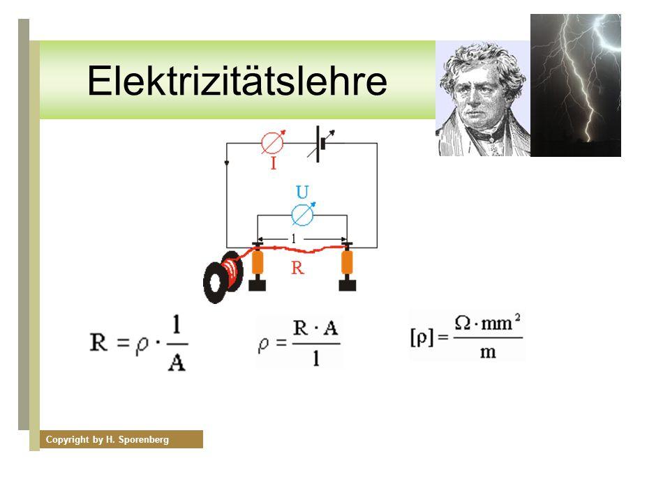 Elektrizitätslehre Der einfache Stromkreis Copyright by H ...