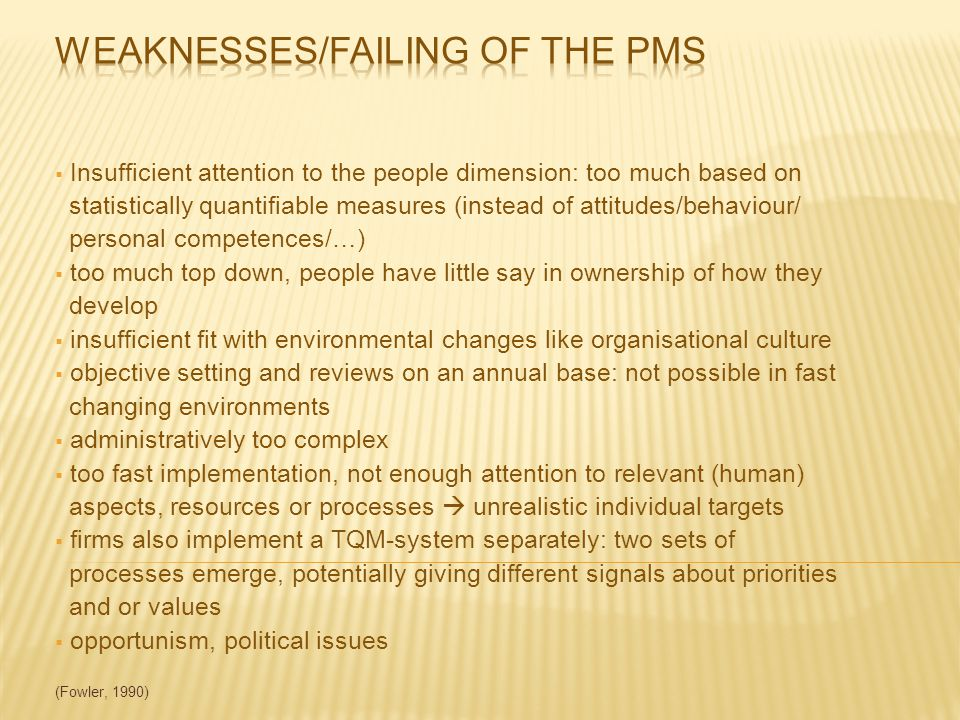 Weaknesses/failing of the PMS
