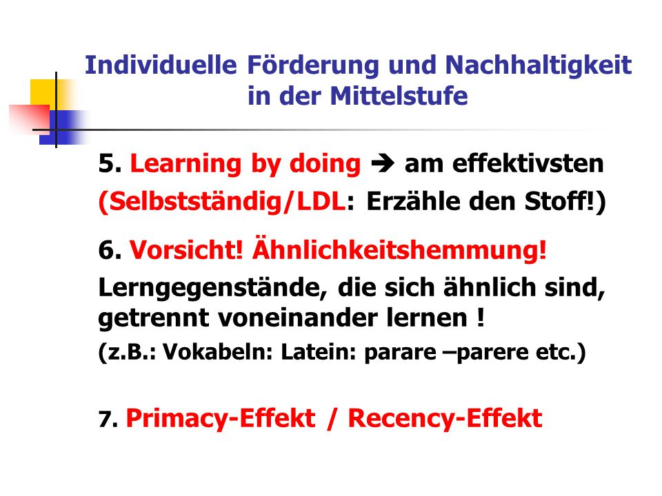 5. Learning by doing  am effektivsten