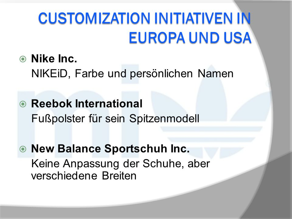 Customization InitiativeN in Europa und USA
