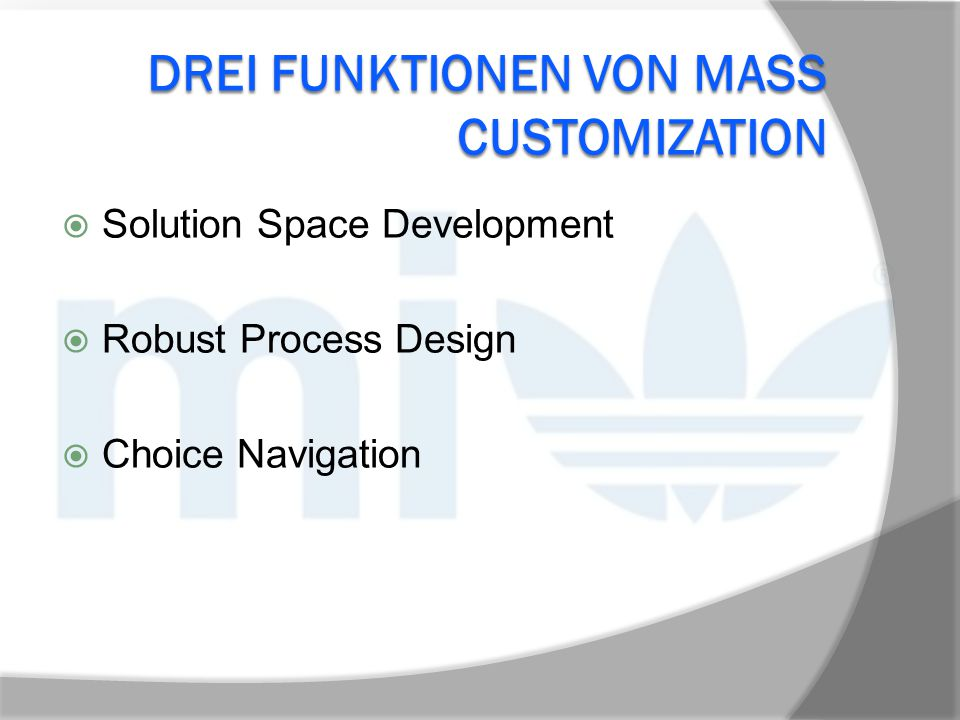 Drei Funktionen von Mass Customization