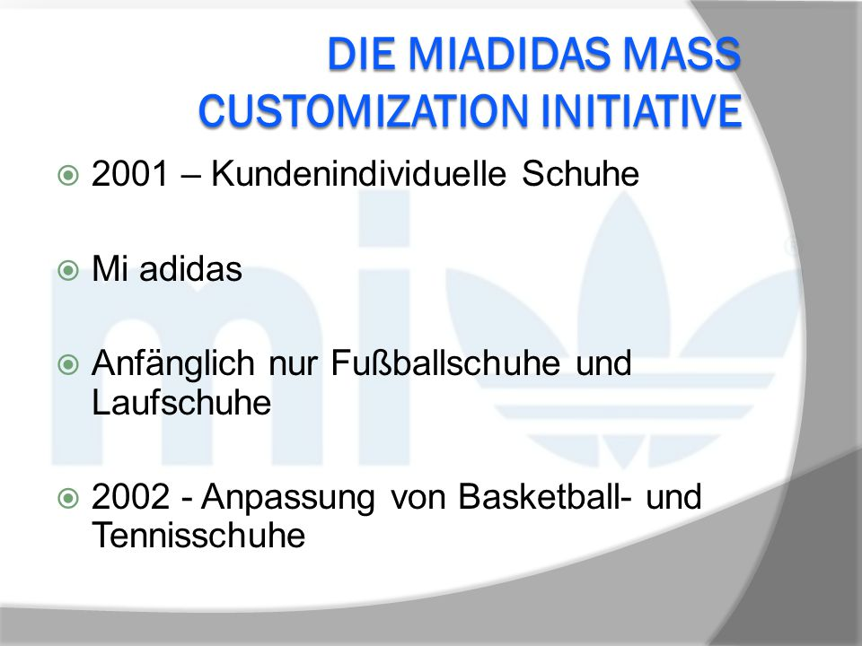 Die MiAdidas Mass CusTOmization Initiative