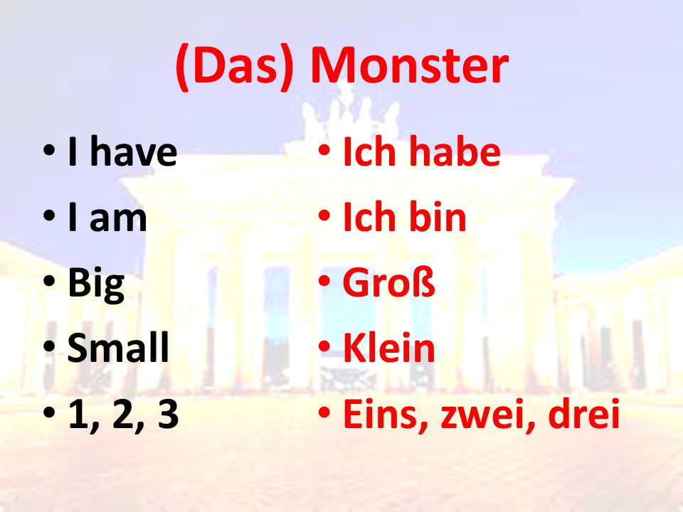 (Das) Monster I have I am Big Small 1, 2, 3 Ich habe Ich bin Groß