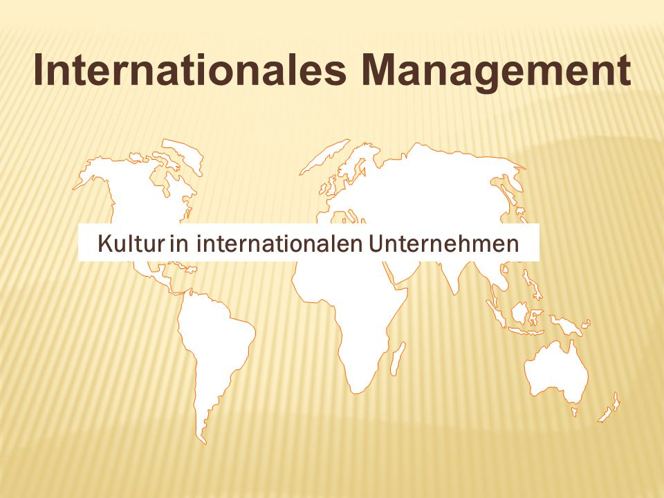 Kultur in internationalen Unternehmen