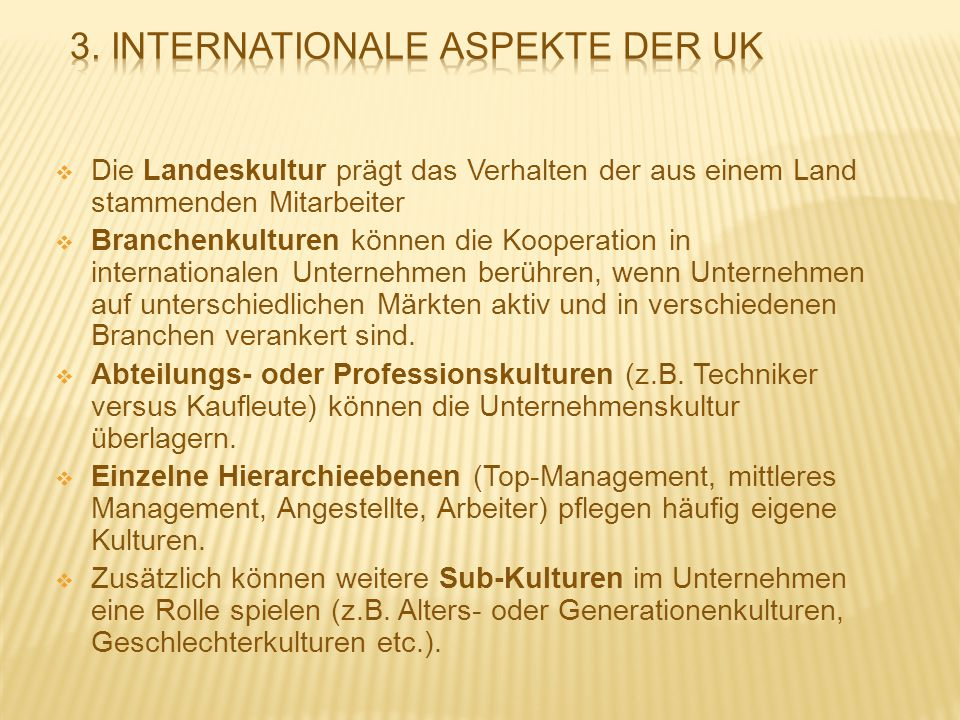 3. Internationale Aspekte der UK