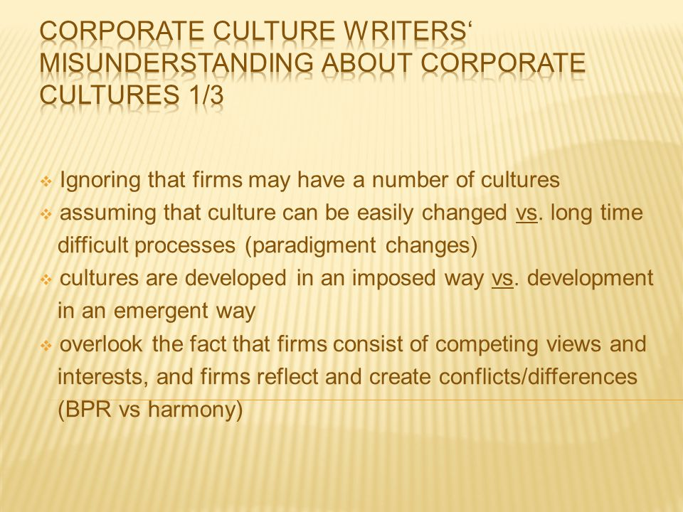 Corporate culture writers' misunderstanding about corporate cultures 1/3
