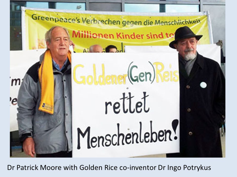 Dr Patrick Moore with Golden Rice co-inventor Dr Ingo Potrykus