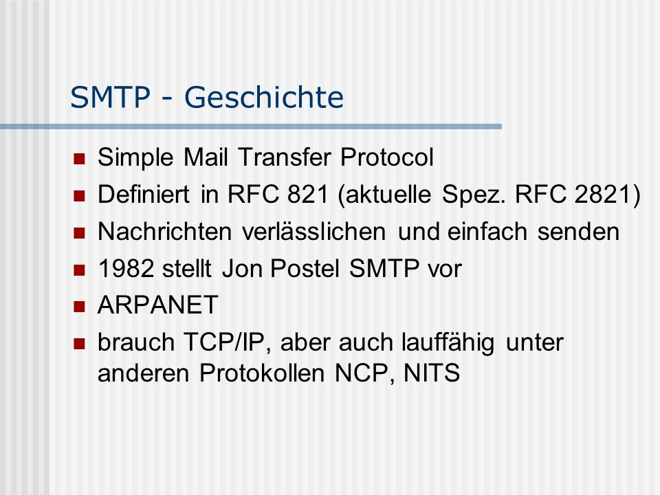 SMTP - Geschichte Simple Mail Transfer Protocol