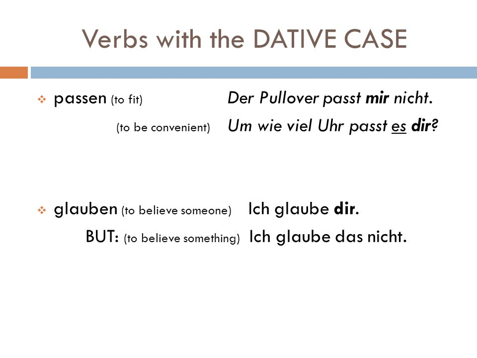 Verbs with the DATIVE CASE