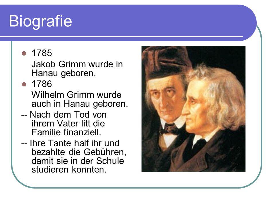 wilhelm grimm wurde auch in hanau geboren nach dem tod von ihrem vater litt die familie finanziell ihre tante half ihr und bezahlte die gebhren - Gebruder Grimm Lebenslauf