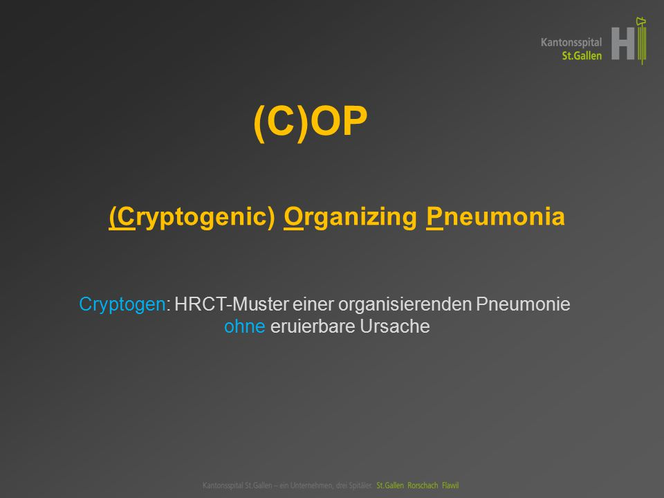 (C)OP (Cryptogenic) Organizing Pneumonia
