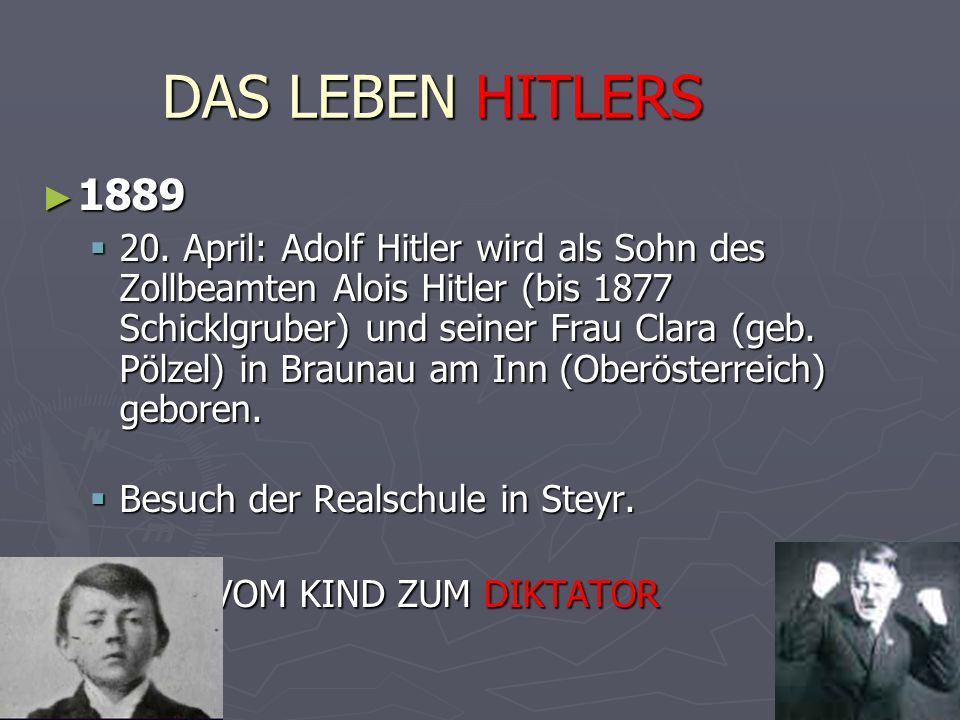 das leben hitlers 1889 vom kind zum diktator - Hitlers Lebenslauf