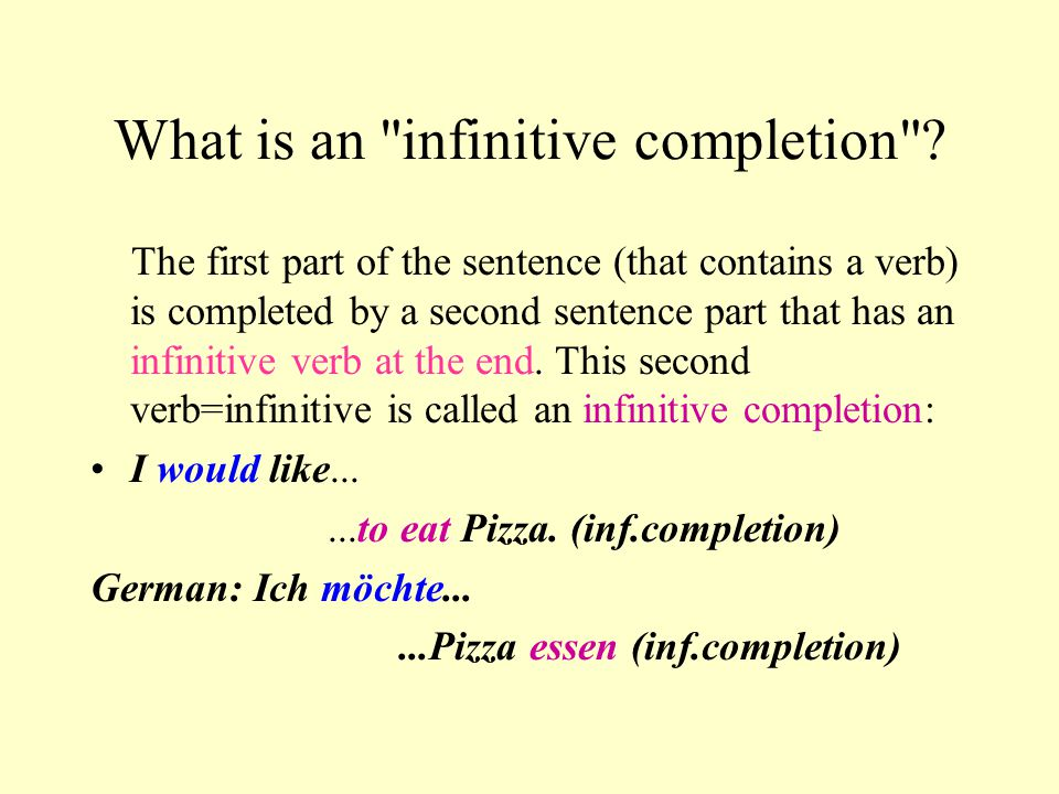 What is an infinitive completion