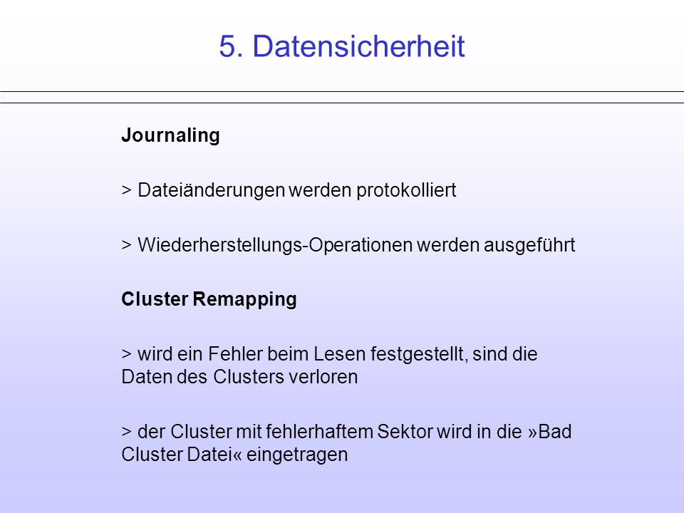 5. Datensicherheit Ende Journaling