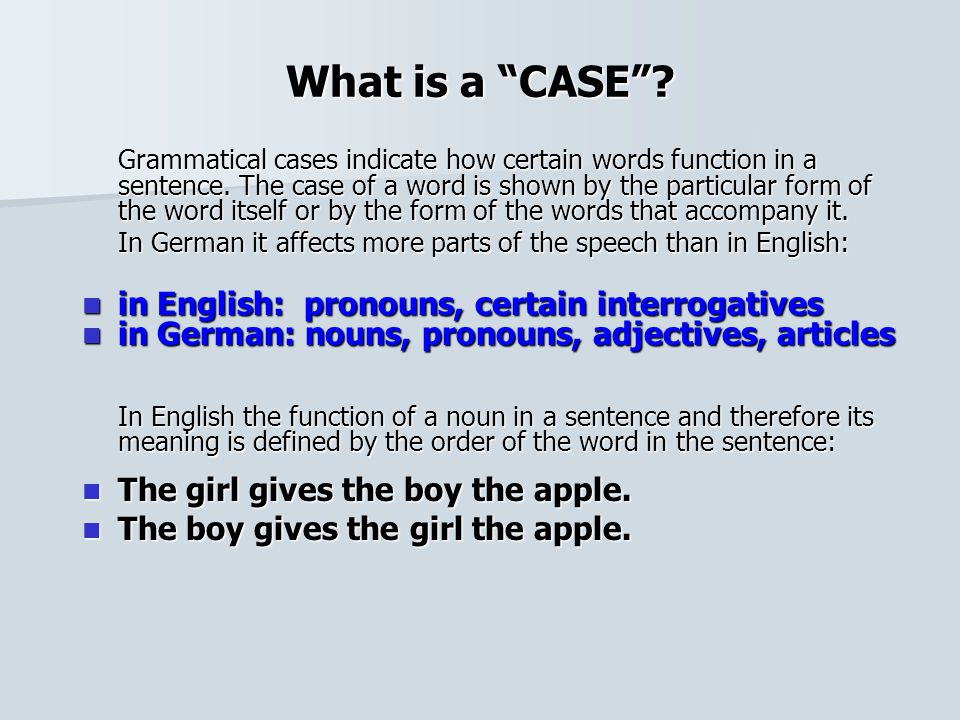 What is a CASE in English: pronouns, certain interrogatives