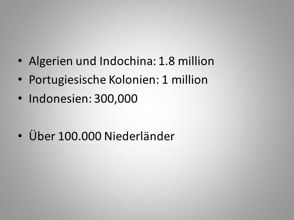 Algerien und Indochina: 1.8 million