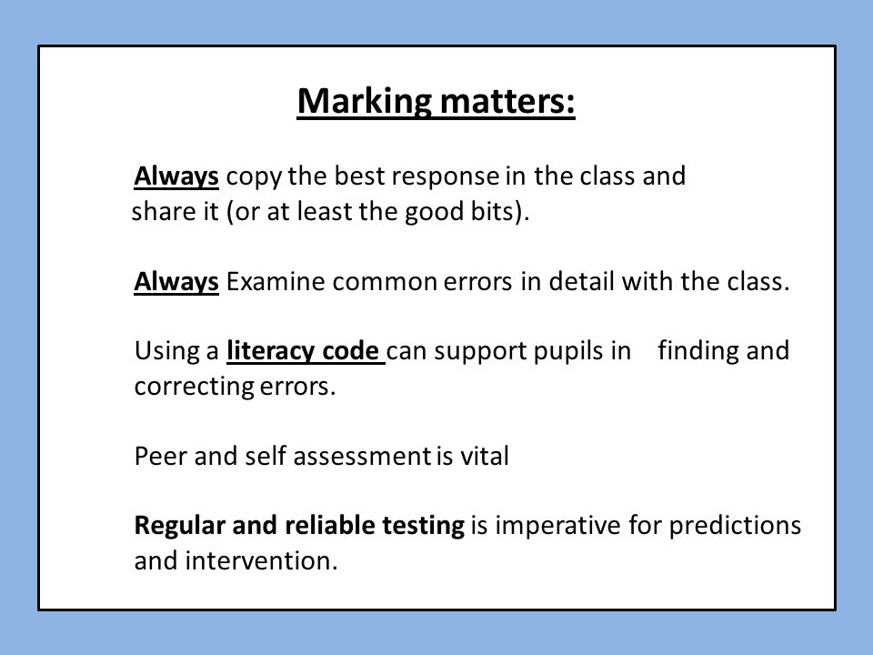 Marking matters: Always copy the best response in the class and