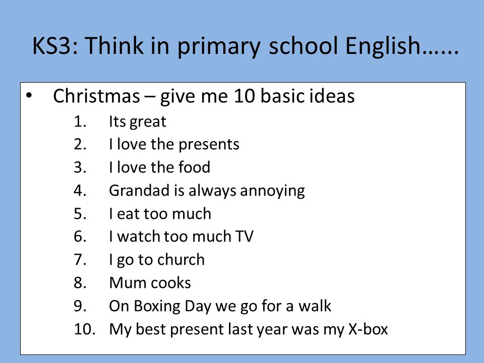 KS3: Think in primary school English…...