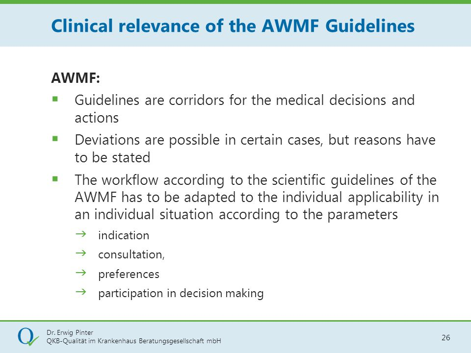 Clinical relevance of the AWMF Guidelines