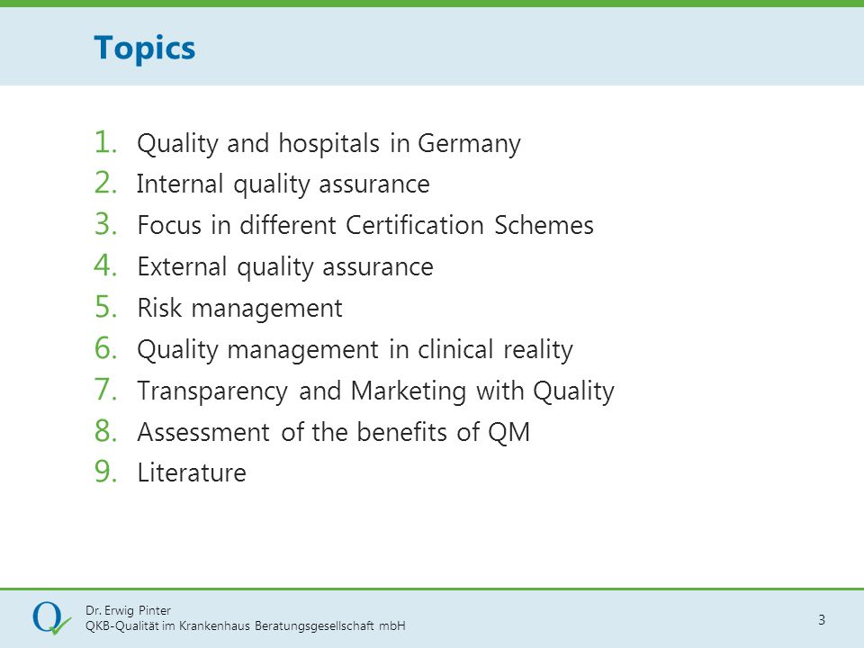 Topics Quality and hospitals in Germany Internal quality assurance