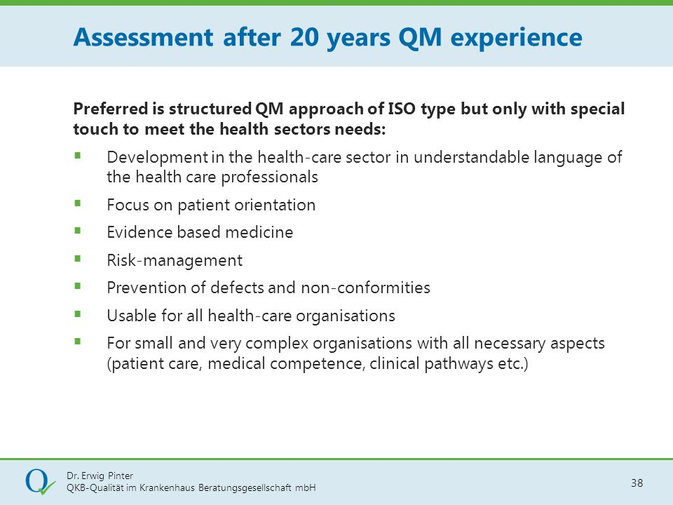 Assessment after 20 years QM experience