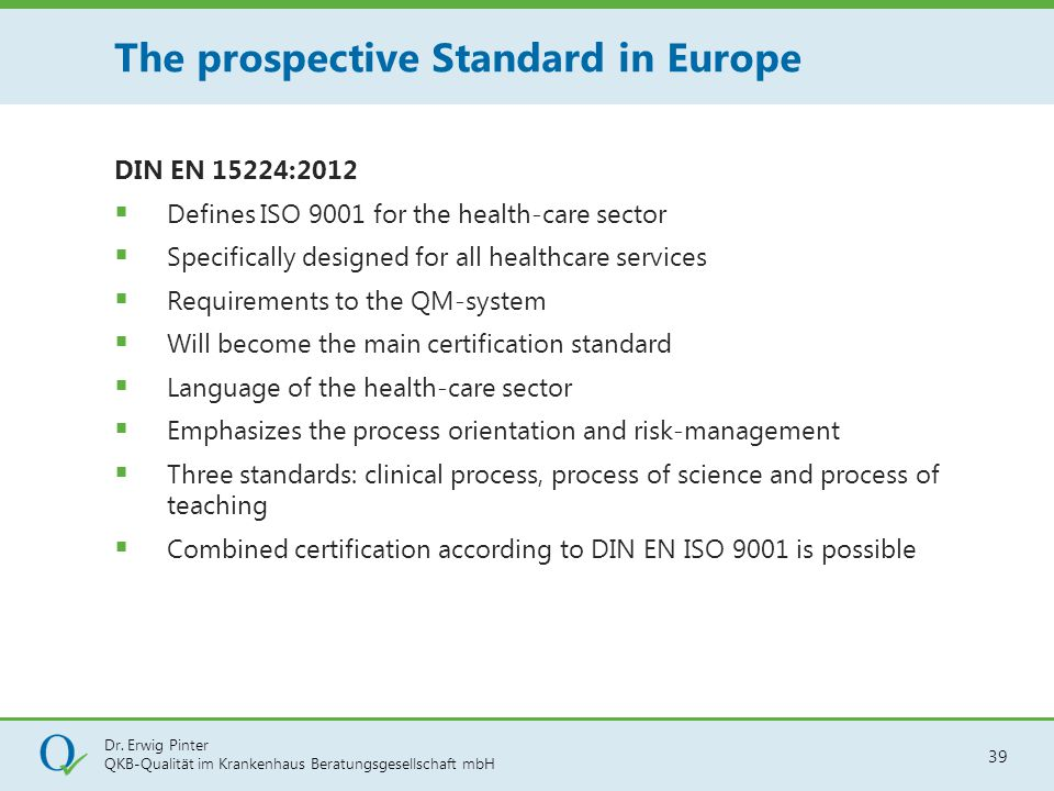 The prospective Standard in Europe