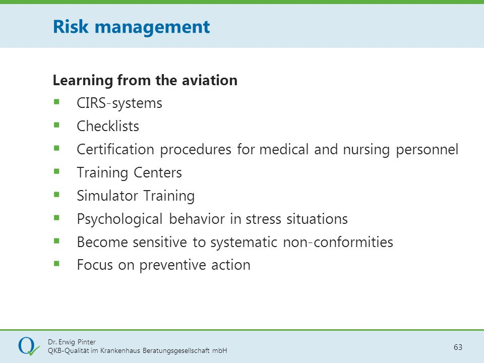Risk management Learning from the aviation CIRS-systems Checklists