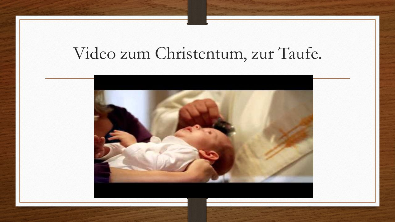 Video zum Christentum, zur Taufe.