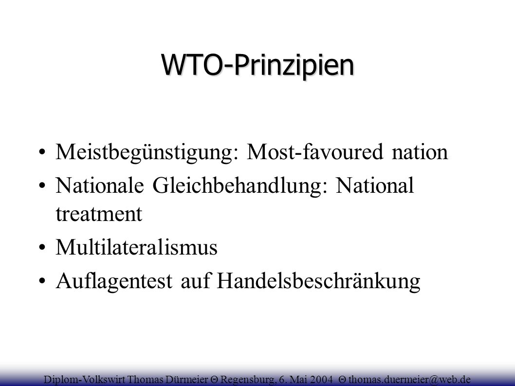 WTO-Prinzipien Meistbegünstigung: Most-favoured nation