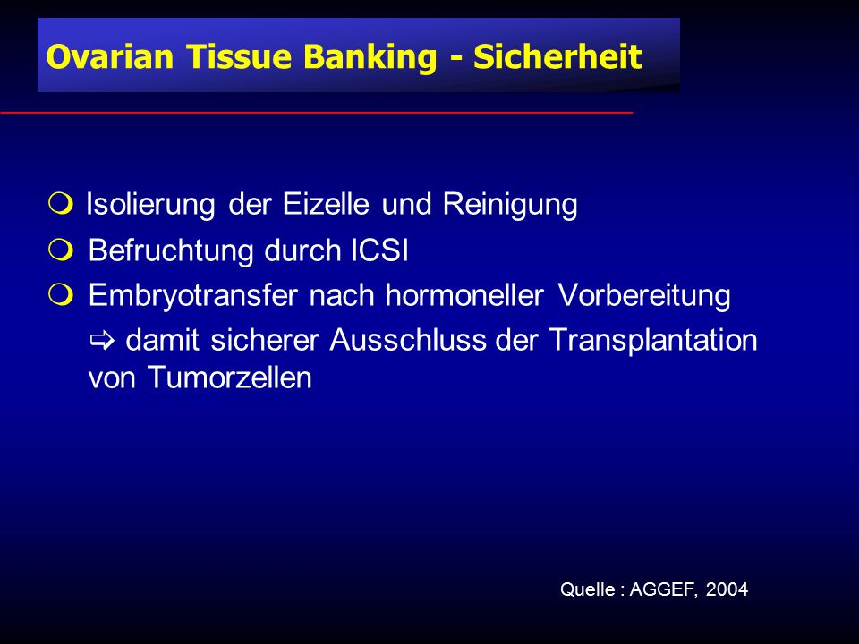 Ovarian Tissue Banking - Sicherheit